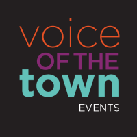 Voice of the Town Events