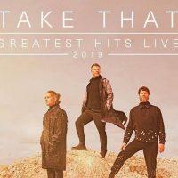 Take That Greatest Hits Tour 2019